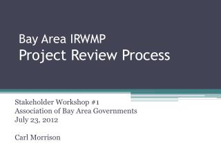 Bay Area IRWMP Project Review Process