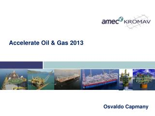 Accelerate Oil  &  Gas  2013