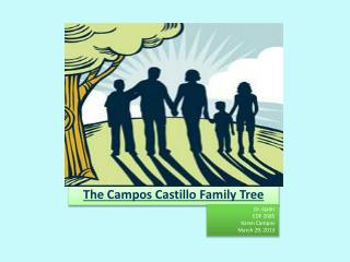 The Campos Castillo Family Tree