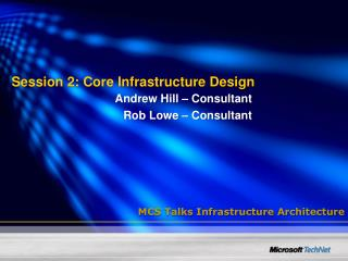 Session 2: Core Infrastructure Design