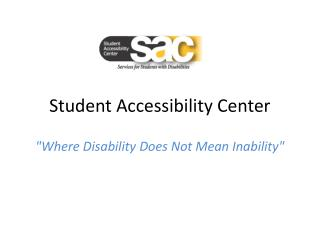 Student Accessibility Center