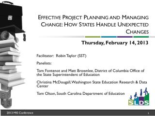 Effective Project Planning  and  Managing Change: How States Handle Unexpected Changes