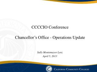 CCCCIO Conference Chancellor's Office - Operations Update