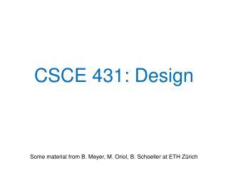 CSCE 431:  Design