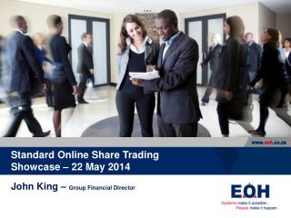 Standard Online  Share Trading Showcase  – 22 May 2014