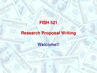 FISH 521 Research Proposal Writing