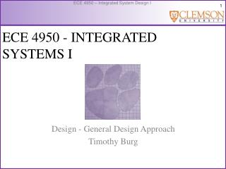 ECE  4950  - INTEGRATED SYSTEMS I