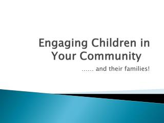Engaging Children in Your Community