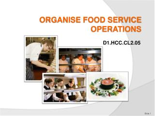 ORGANISE FOOD SERVICE OPERATIONS