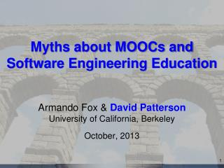 Myths about MOOCs and  Software Engineering Education