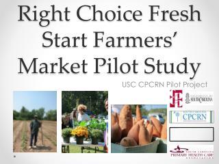 Right Choice Fresh Start Farmers' Market Pilot Study