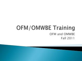 OFM/OMWBE Training