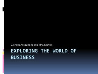 Exploring the world of business