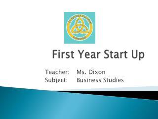 First Year Start Up
