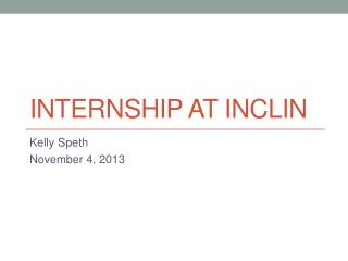 Internship at  Inclin