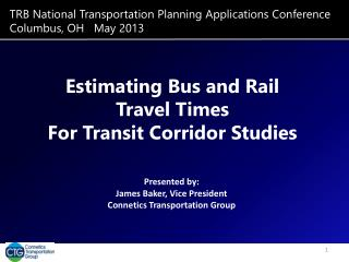 TRB National Transportation Planning Applications Conference Columbus, OH   May 2013