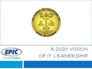 A 2020 Vision  of  IT  Leadership