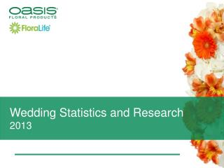 Wedding Statistics and Research 2013