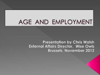 AGE  AND  EMPLOYMENT