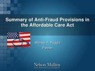 Summary of Anti-Fraud Provisions in the Affordable Care Act