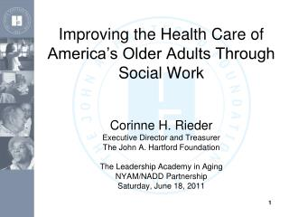 Improving the Health Care of America's Older Adults Through Social Work
