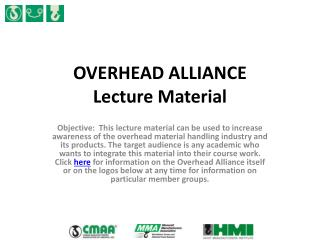 OVERHEAD ALLIANCE  Lecture Material