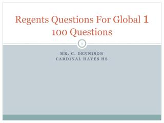 Regents Questions For Global  1 100 Questions