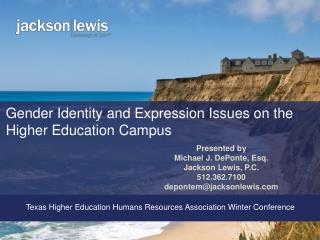 Gender Identity and Expression Issues on the Higher Education Campus