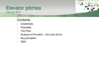 Elevator pitches February 2012