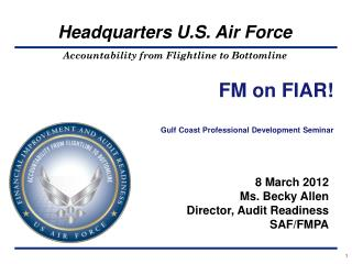 FM on FIAR!  Gulf Coast Professional Development Seminar
