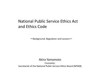 National Public Service Ethics Act and Ethics Code