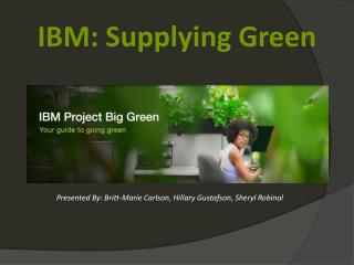 IBM: Supplying Green