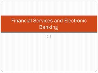 Financial Services and Electronic Banking