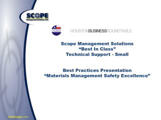 "Scope Management Solutions ""Best In Class"" Technical Support - Small Best Practices Presentation ""Materials Management"