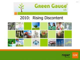 2010:  Rising Discontent