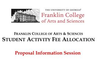 Franklin College of Arts & Sciences Student Activity Fee Allocation