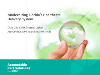 Modernizing Florida's Healthcare Delivery System
