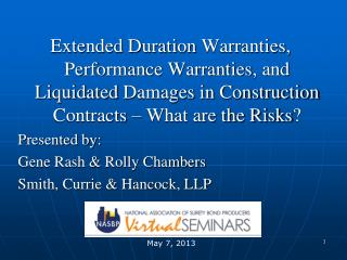 Extended Duration  Warranties,  Performance Warranties , and  Liquidated  Damages in Construction Contracts – What are