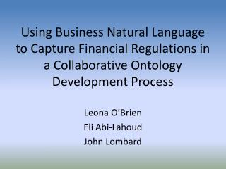 Using Business Natural Language to Capture Financial Regulations in a Collaborative Ontology Development Process Leona