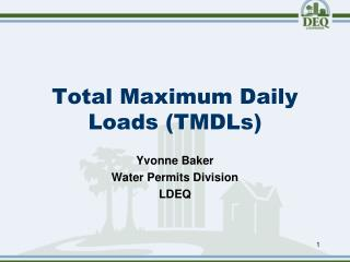 Total Maximum Daily Loads (TMDLs)