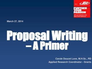 Proposal Writing   – A Primer