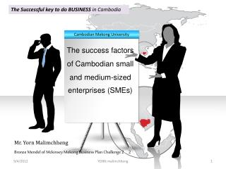 The Successful key to do BUSINESS  in Cambodia