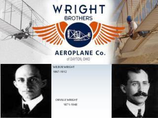 WILBUR WRIGHT 1867-1912