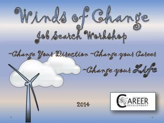 Winds of Change Job Search Workshop