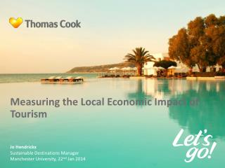 Measuring the Local Economic Impact of Tourism