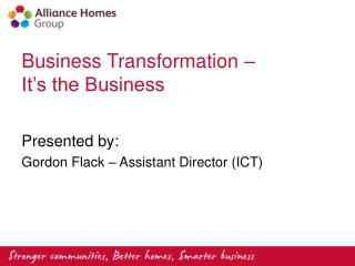 Business Transformation � It�s the Business