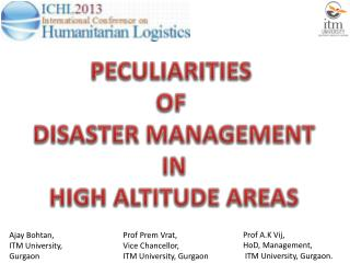 PECULIARITIES  OF  DISASTER MANAGEMENT IN HIGH ALTITUDE AREAS