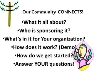 Our Community  CONNECTS!