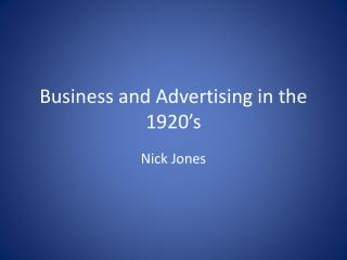 Business and Advertising in the 1920�s