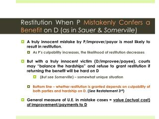 Restitution When  P Mistakenly Confers a Benefit  on D (as in  Sauer  &  Somerville )